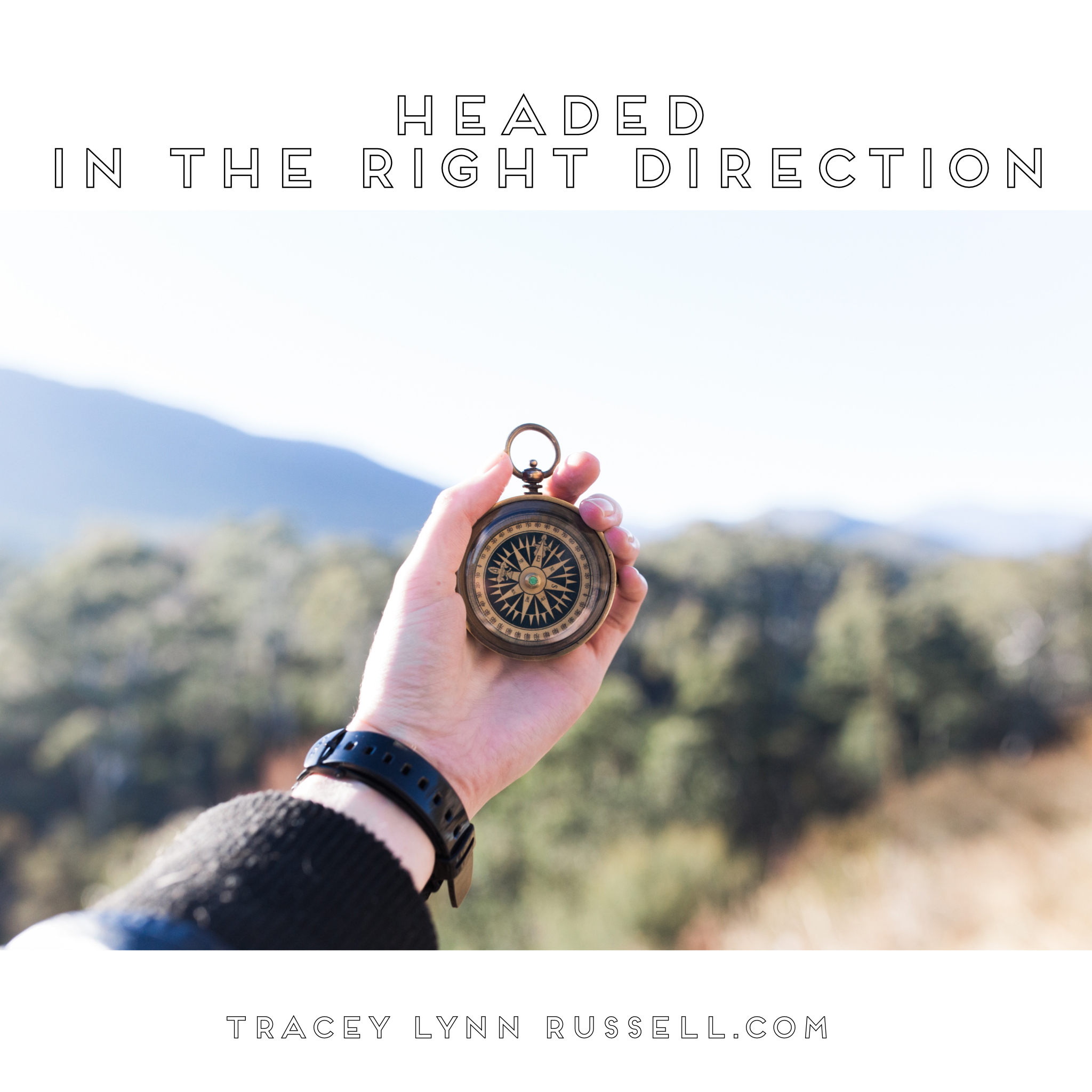 Four ways to tell if you are headed in the right direction